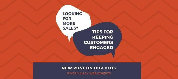 KEEPING CUSTOMERS ENGAGED