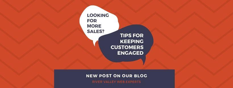 Keeping Your Customers Engaged
