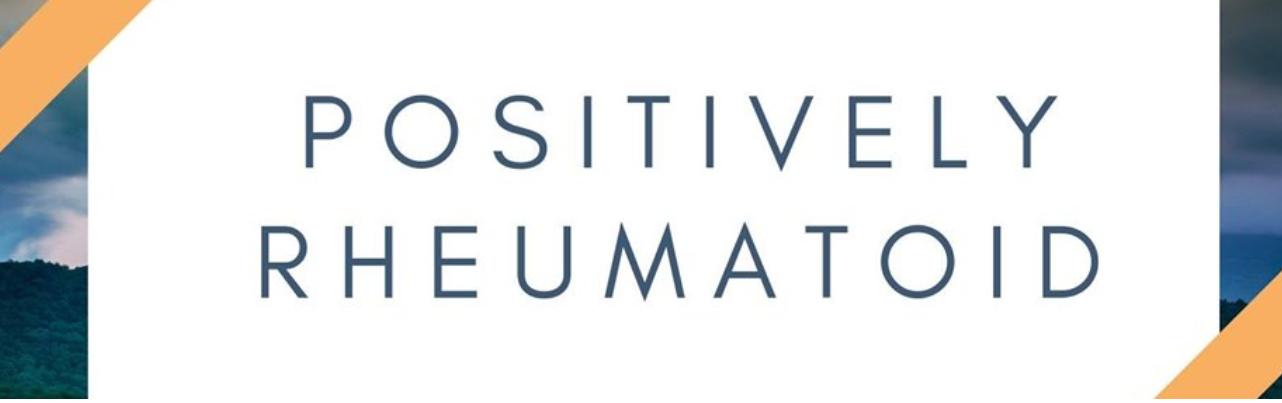 positvely rheumatoid